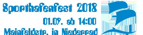 :.. Sporthafenfest 2018 +++ Eine Initiative der Niederräder Wassersportvereine ..: